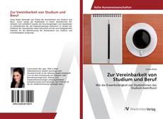 Portada del libro de Zur Vereinbarkeit von Studium und Beruf