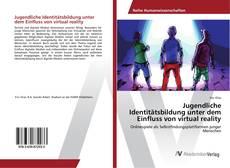 Bookcover of Jugendliche Identitätsbildung unter dem Einfluss von virtual reality