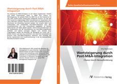 Buchcover von Wertsteigerung durch Post-M&A-Integration