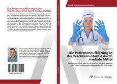 Buchcover von Die Patientenaufklärung in der Wachkraniotomie durch mediale Mittel