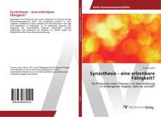 Bookcover of Synästhesie - eine erlernbare Fähigkeit?