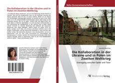 Capa do livro de Die Kollaboration in der Ukraine und in Polen im Zweiten Weltkrieg