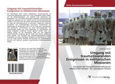 Capa do livro de Umgang mit traumatisierenden Ereignissen in militärischen Missionen