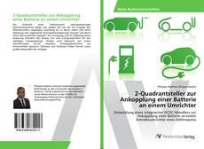 Bookcover of 2-Quadrantsteller zur Ankopplung einer Batterie an einem Umrichter