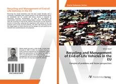 Bookcover of Recycling and Management of End-of-Life Vehicles in the EU