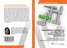 Social Media Fundraising von Non-Profit-Organisationen in Deutschland的封面