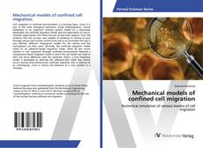 Copertina di Mechanical models of confined cell migration