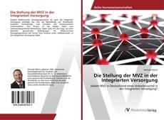 Copertina di Die Stellung der MVZ in der Integrierten Versorgung