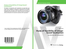 Bookcover of Study of feasibility of image-based localization