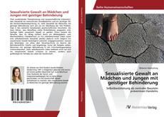 Sexualisierte Gewalt an Mädchen und Jungen mit geistiger Behinderung kitap kapağı