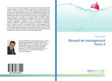 Bookcover of Recueil de management Tome 3