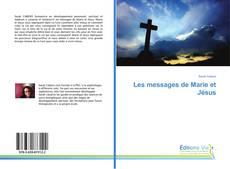 Bookcover of Les messages de Marie et Jésus