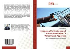 Capa do livro de Shopping Motivations and Store Environment: a Value Based Approach
