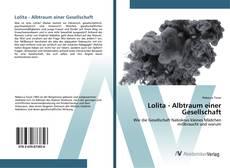 Lolita - Albtraum einer Gesellschaft kitap kapağı