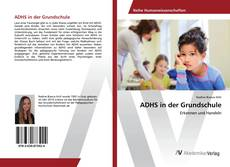 Bookcover of ADHS in der Grundschule