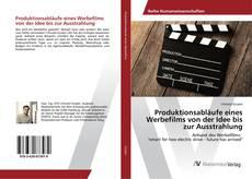 Buchcover von Produktionsabläufe eines Werbefilms von der Idee bis zur Ausstrahlung