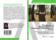 Copertina di Therapeutische Wohngemeinschaft Chronischer Alkoholkonsum-Erfolg?