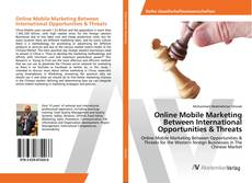 Online Mobile Marketing Between International Opportunities & Threats kitap kapağı