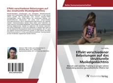 Buchcover von Effekt verschiedener Belastungen auf das strukturelle Muskelgedächtnis