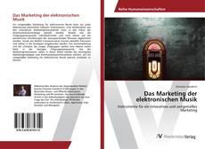Bookcover of Das Marketing der elektronischen Musik