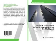 Bookcover of Vergleich existierender Zertifizierungssysteme zur Nachhaltigkeit