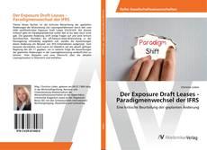 Copertina di Der Exposure Draft Leases - Paradigmenwechsel der IFRS