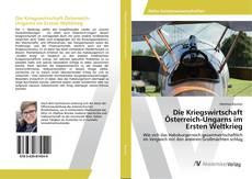 Capa do livro de Die Kriegswirtschaft Österreich-Ungarns im Ersten Weltkrieg