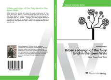 Buchcover von Urban redesign of the fairy land in the town Wels