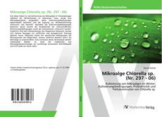 Bookcover of Mikroalge Chlorella sp. (Nr. 297 - 06)