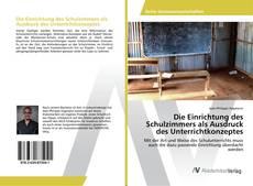 Capa do livro de Die Einrichtung des Schulzimmers als Ausdruck des Unterrichtkonzeptes
