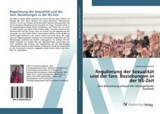 Bookcover of Regulierung der Sexualität und der fam. Beziehungen in der NS-Zeit