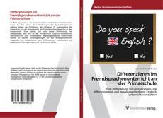 Portada del libro de Differenzieren im Fremdsprachenunterricht an der Primarschule
