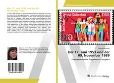 Bookcover of Der 17. Juni 1953 und der 09. November 1989
