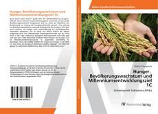 Hunger. Bevölkerungswachstum und Millenniumsentwicklungsziel 1C的封面