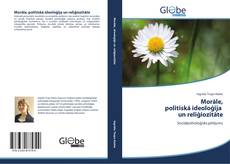 Morāle, politiskā ideoloģija un reliģiozitāte kitap kapağı