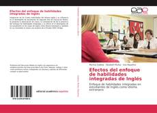 Capa do livro de Efectos del enfoque de habilidades integradas de Inglés