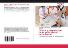 Couverture de Clínica y diagnóstico de la enfermedad periodontal