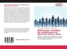 Buchcover von Motivación, estadios de cambio para el ejercicio físico y flow