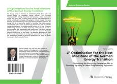 Bookcover of LP Optimisation for the Next Milestone of the German Energy Transition