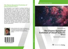 Copertina di The Chemo-Dynamical Evolution of Dwarf-Galactic Discs
