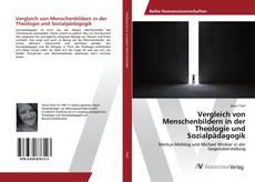 Bookcover of Vergleich von Menschenbildern in der Theologie und Sozialpädagogik