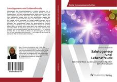 Bookcover of Salutogenese und Lebensfreude
