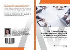 Bookcover of Die Entwicklung und Erprobung einer Methodik zum computergestützten