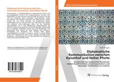 Buchcover von Diplomatische Kommunikation zwischen Kaiserhof und Hoher Pforte