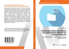 Bookcover of Szenarioanalyse Brasiliens als potentieller Markt für Einbaumotoren