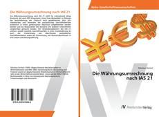 Bookcover of Die Währungsumrechnung nach IAS 21
