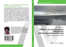 Bookcover of FIBROS - ein multimodales ambulantes Schmerzkompetenztraining