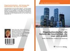 Buchcover von Organisationskultur...die Summe der Geschichten, die man sich erzählt