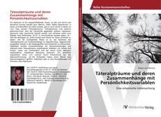 Bookcover of Täteralpträume und deren Zusammenhänge mit Persönlichkeitsvariablen