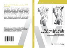 Bookcover of Die Eugenik in Mexiko zwischen 1930 und 1950